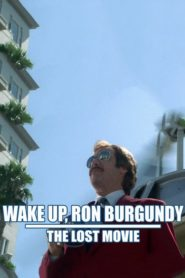 Wake Up, Ron Burgundy: The Lost Movie Cda Lektor PL