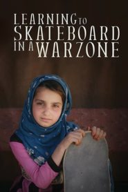 Learning to Skateboard in a Warzone (If You're a Girl) Cda Lektor PL