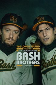 The Lonely Island Presents: The Unauthorized Bash Brothers Experience Cda Lektor PL