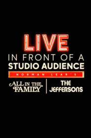 "Live in Front of a Studio Audience: Norman Lear's ""All in the Family"" and ""The Jeffersons"" Cda Lektor PL"