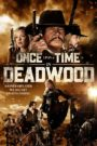 Once Upon a Time in Deadwood Cda Lektor PL