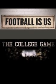 Football Is Us: The College Game Cda Lektor PL