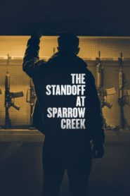 The Standoff at Sparrow Creek Cda Lektor PL