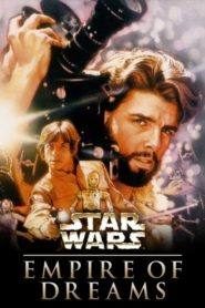 Empire of Dreams: The Story of the Star Wars Trilogy Cda Lektor PL