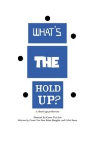 What's the Hold Up? Online Lektor PL CDA