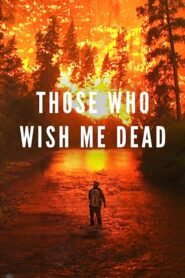 Those Who Wish Me Dead Online Lektor PL CDA