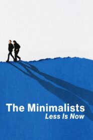The Minimalists: Less Is Now Online