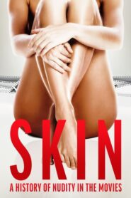 Skin: A History of Nudity in the Movies Cda Lektor PL