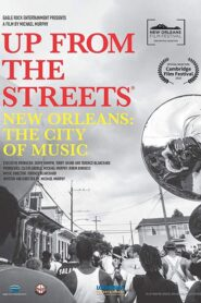 Up From the Streets – New Orleans: The City of Music Online Lektor PL CDA