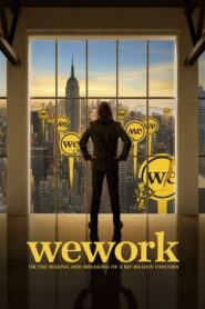 WeWork: or The Making and Breaking of a $47 Billion Unicorn Online Lektor PL CDA